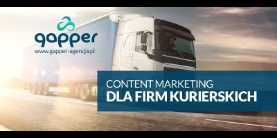 Content marketing dla firm kurierskich