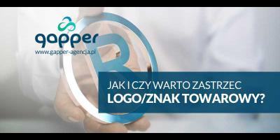 Jak i czy warto zastrzec znak towarowy - logo, cennik polska i europa