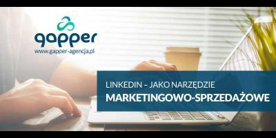 Dlaczego warto wykorzystać serwis LinkedIn do marketingu i sprzedaży?