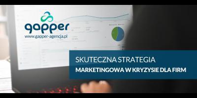Jak robić skutecznie marketing i reklamę w kryzysie?