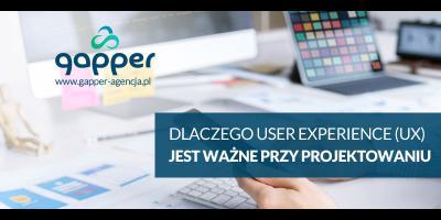 User Experience czyli UX, a projektowanie stron i aplikacji internetowych