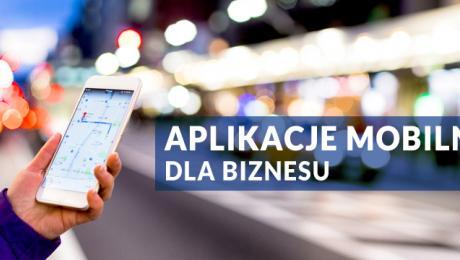 Aplikacje mobilne dla biznesu