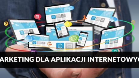 Marketing dla aplikacji internetowych