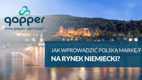 Jak wprowadzić polską markę/firmę na rynek niemiecki?